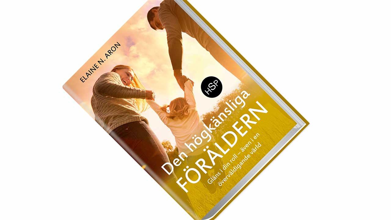 Ny bok hjälper högkänslig HSP förälder